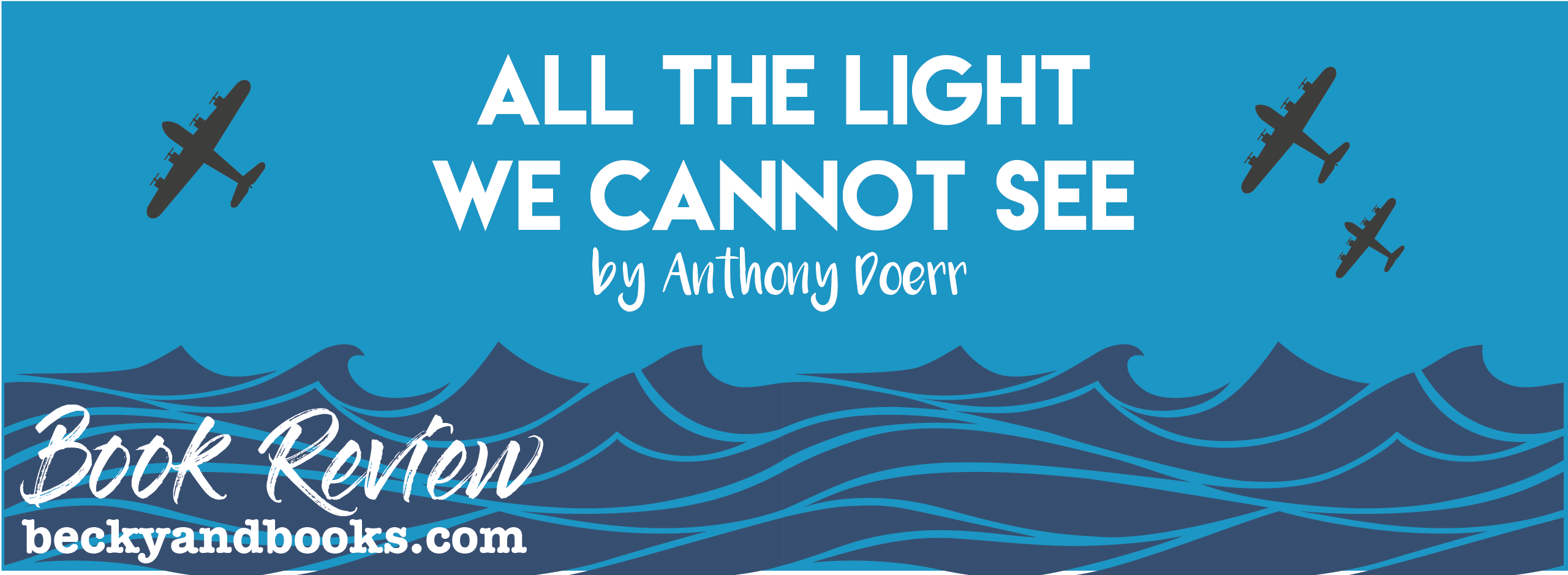 [Book Review] All The Light We Cannot See By Anthony Doerr